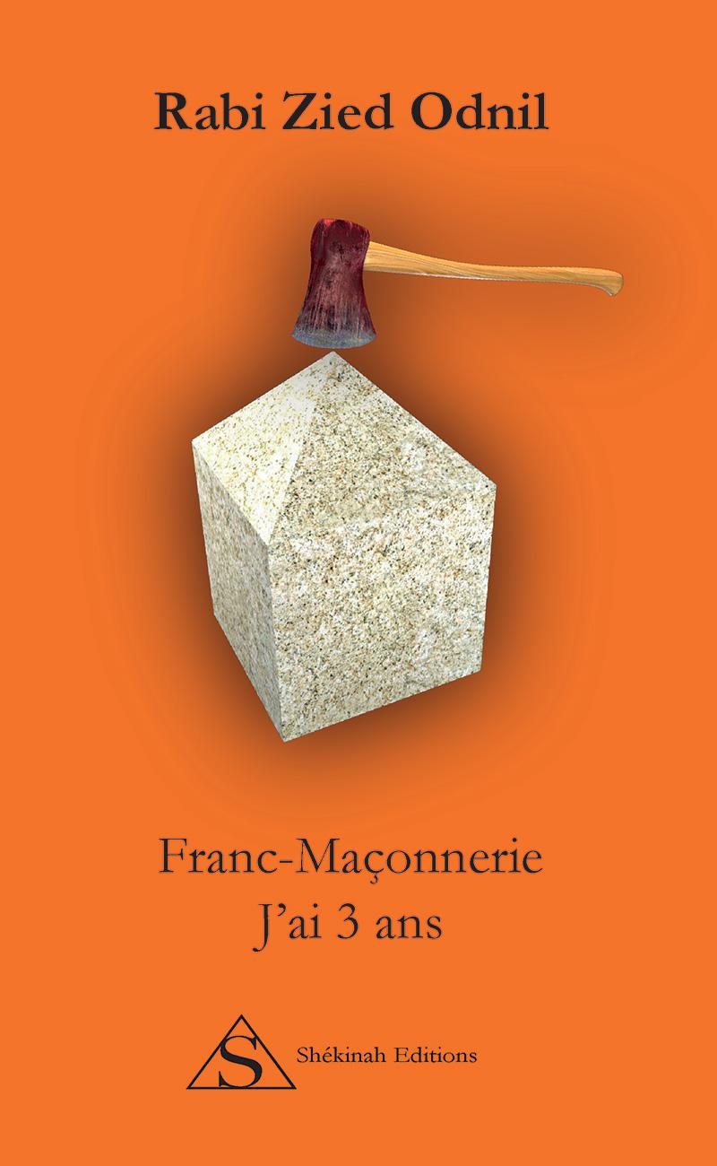 franc-maconnerie-j-ai-3-ans